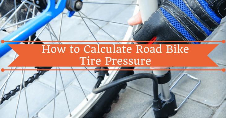 How to Calculate Road Bike Tire Pressure