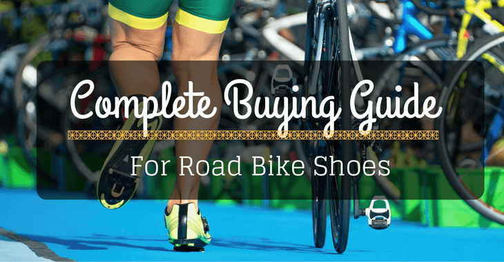 Complete Buying Guide For Road Bike Shoes