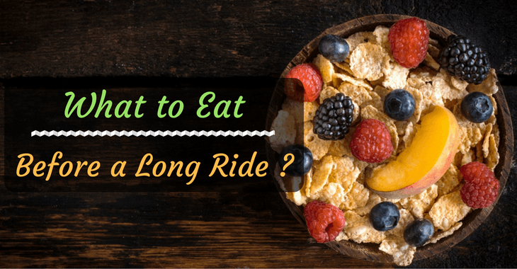 What to Eat Before a Long Bike Ride ?